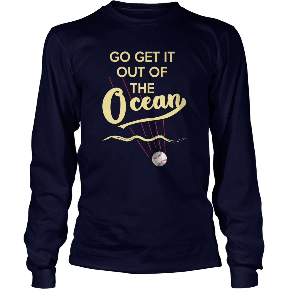 Max Muncy go get it out of the ocean long sleeve