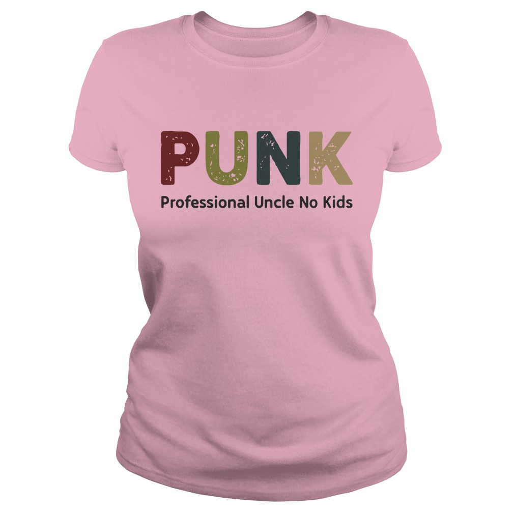Punk Professional Uncle No Kids Lady Shirt
