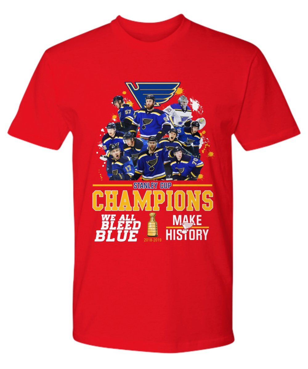 Stanley Cup Champions We All Bleed Blue 2018-2019 premium shirt