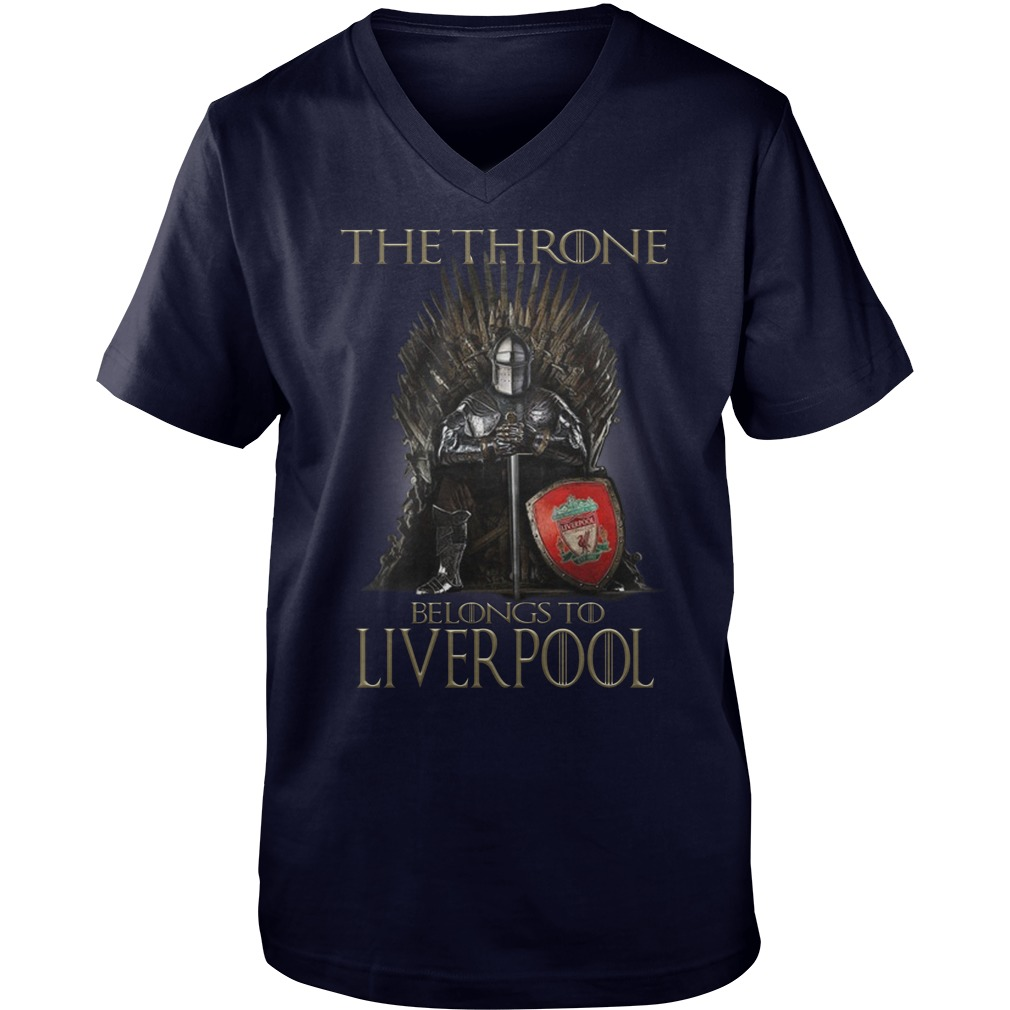 Top Game of Thrones The Throne Belongs to Liverpool guy v-neck