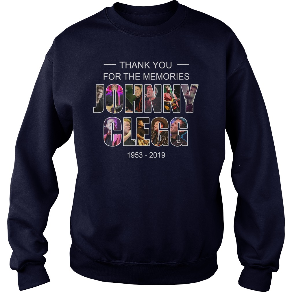Johnny Clegg thank you for the memories 1953-2019 sweatshirt