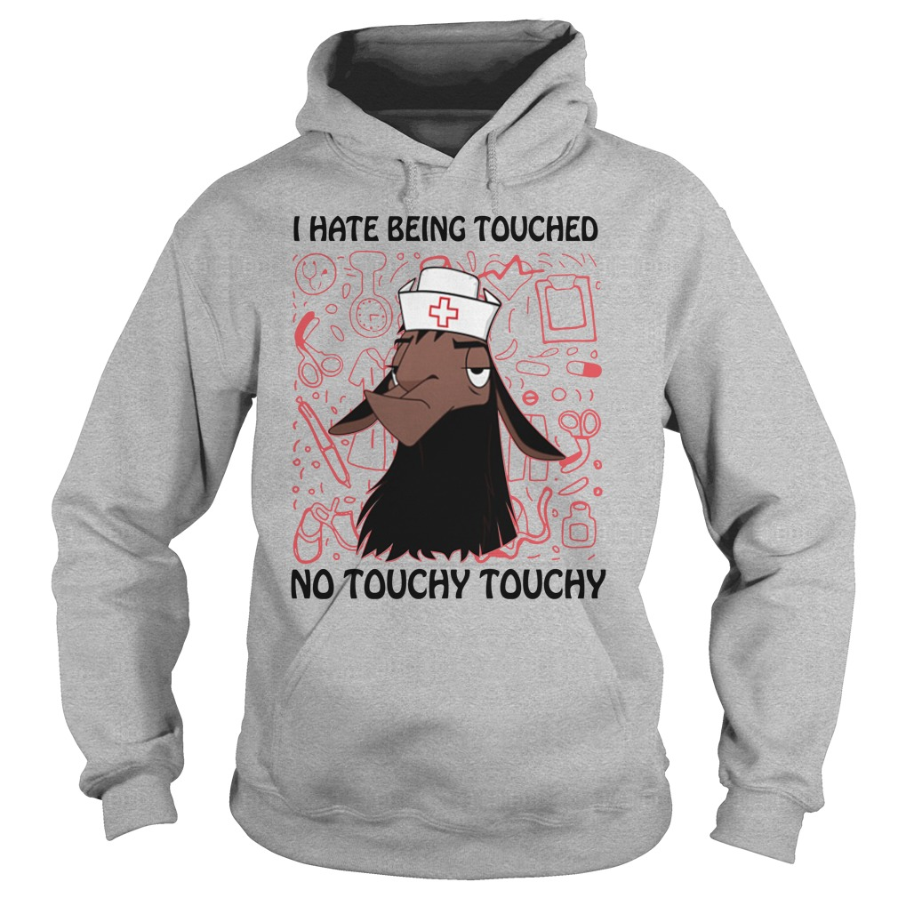 Llama Nurse I Hate Being Touched No Touchy Touchy Hoodie