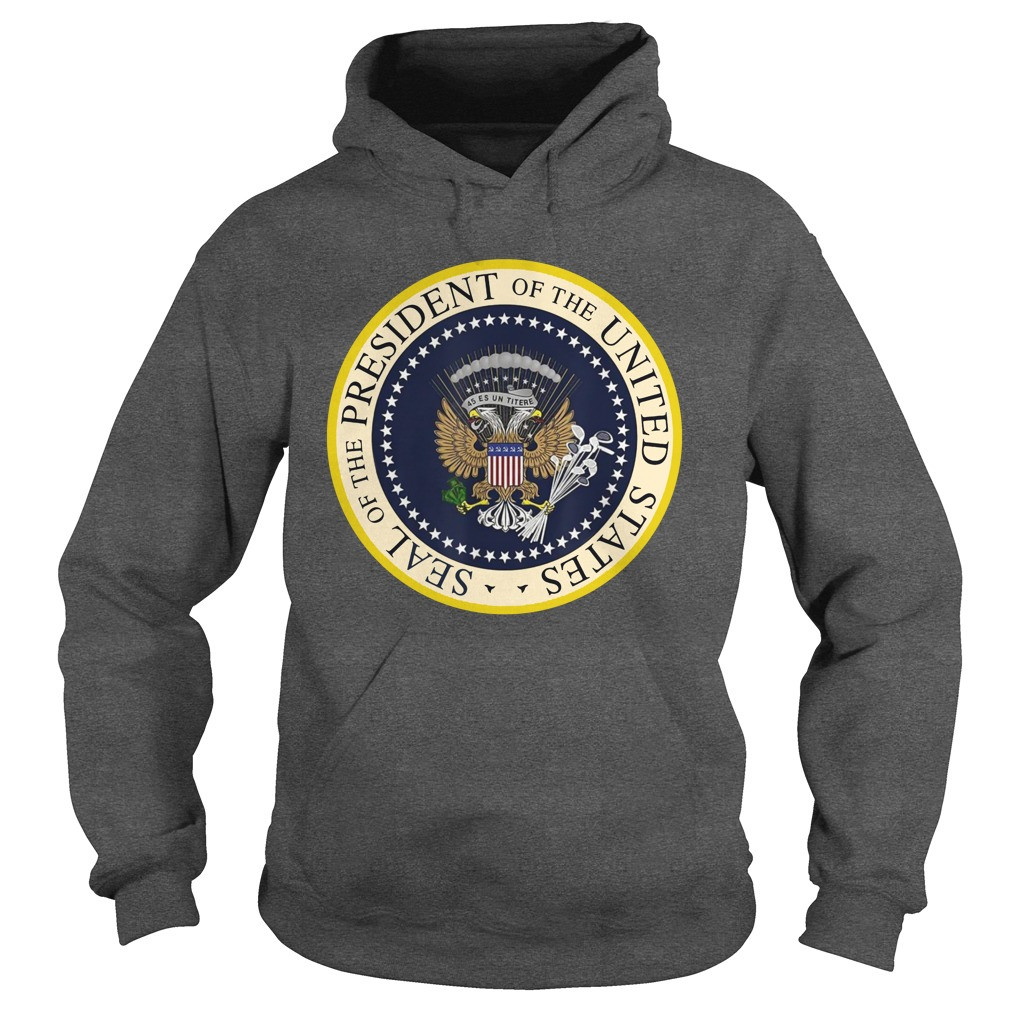 Seal of the president of the United States hoodie