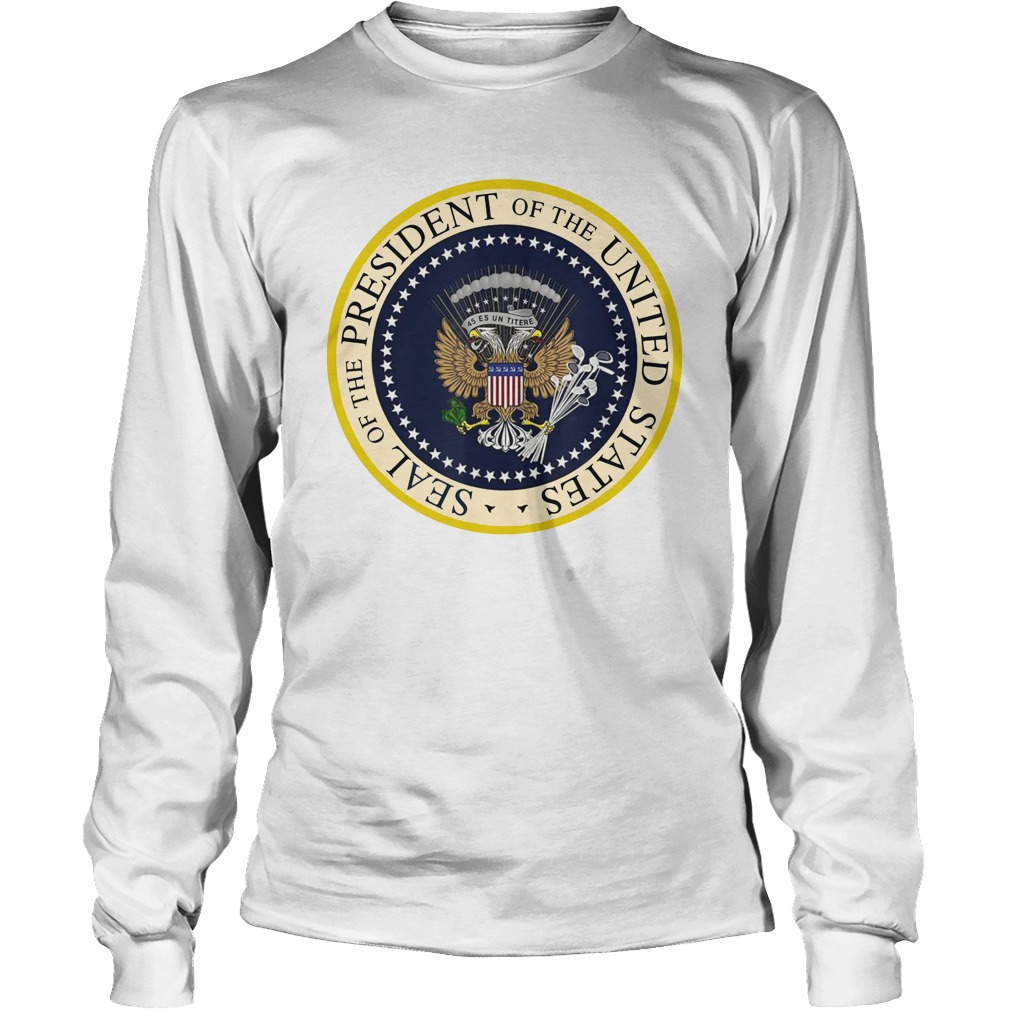 Seal of the president of the United States long sleeve