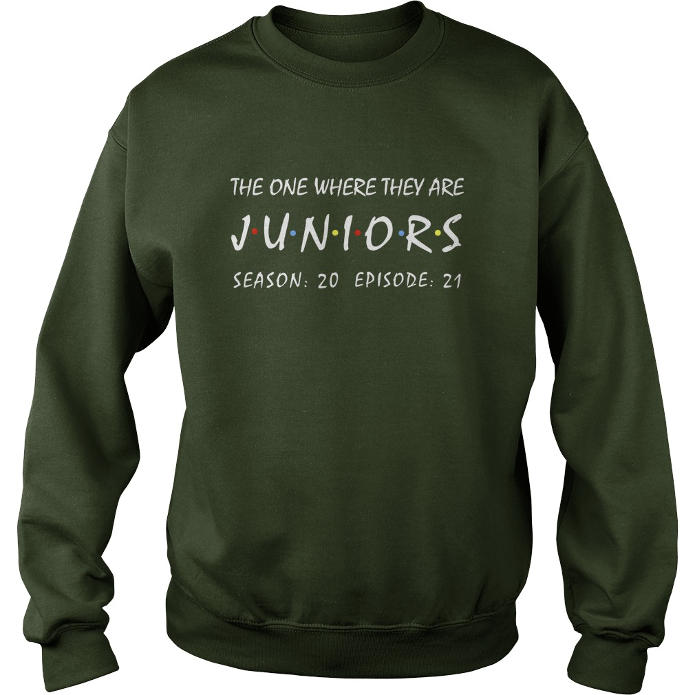 The one where they are juniors season 20 episode 21 sweatshirt