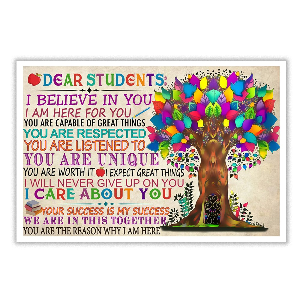 Dear Students I Believe In You I Am Here For You Poster Winnershirts