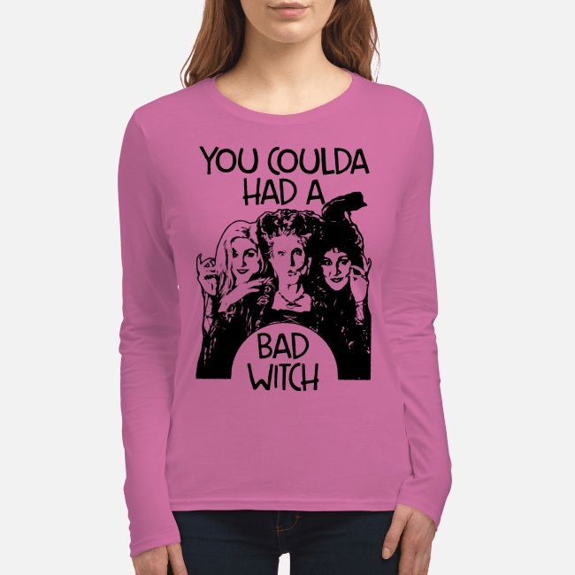 Hocus Pocus you coulda had a bad witch long sleeve