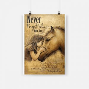 Horse never forget who you are poster