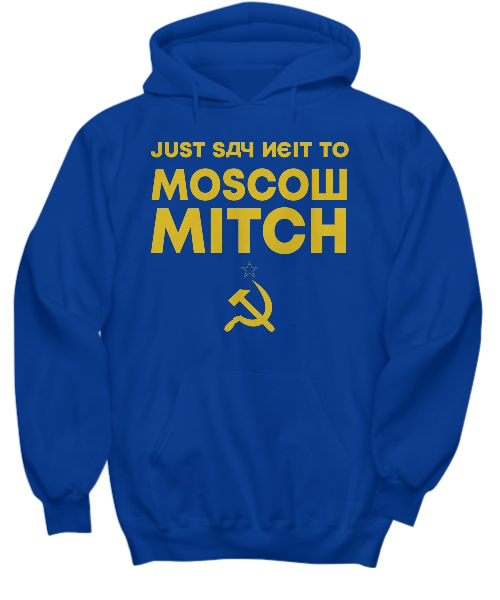 Just say nyet to Moscow Mitch Hoodie