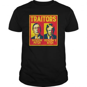 Traitors Moscow Mitch Moscow's Bitch Shirt