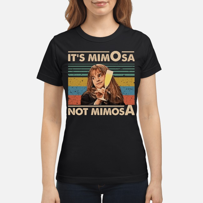 Hermione It's MimOsa Not MimosA vintage women shirt
