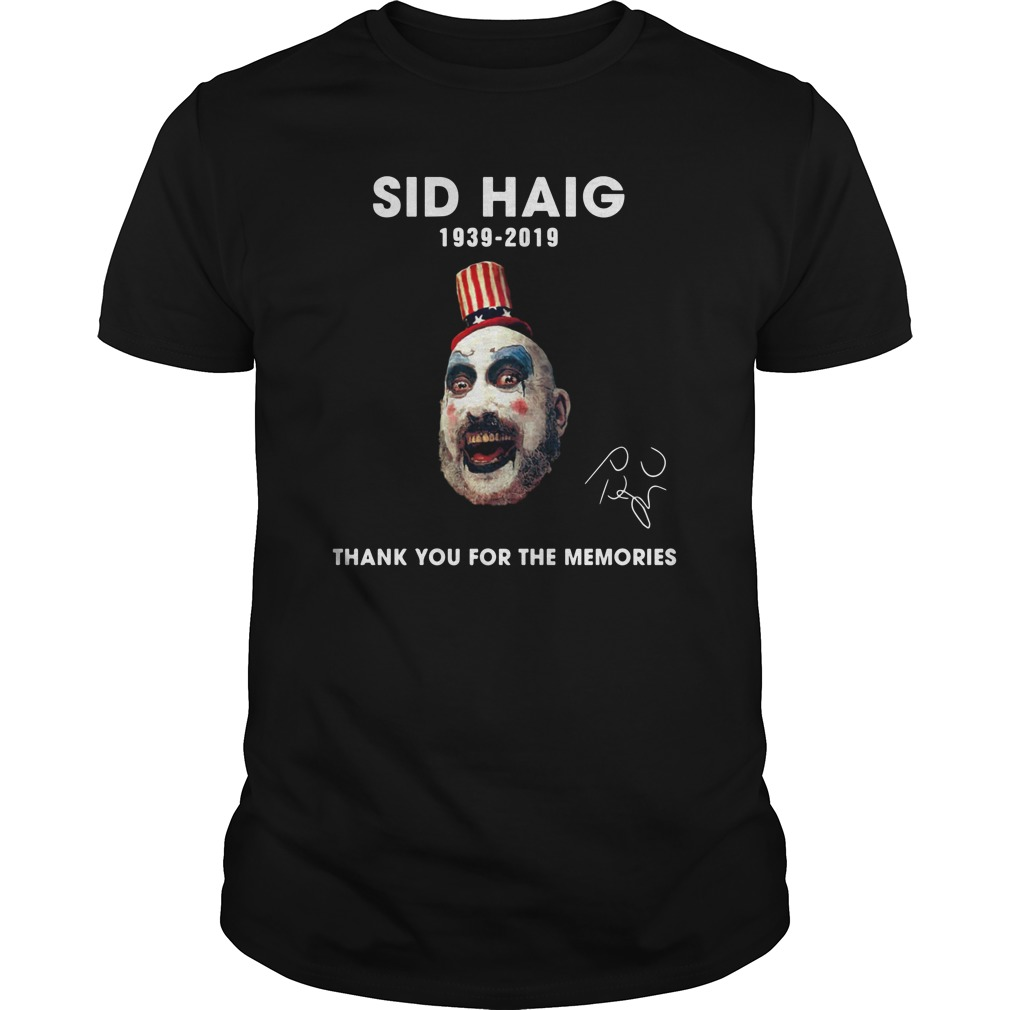 Sid Haig thank you for the memories 1939-2019 signature shirt