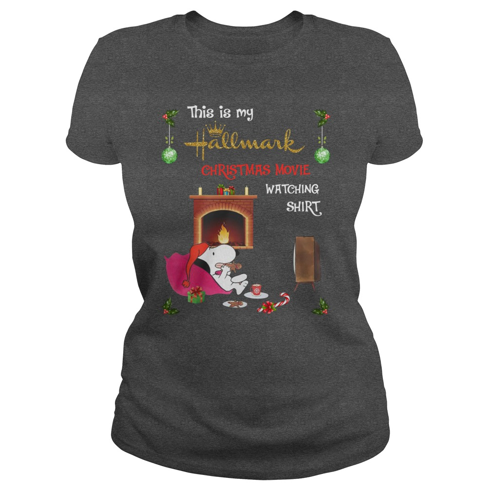 Snoopy this is my Hallmark Christmas movie watching lady shirt