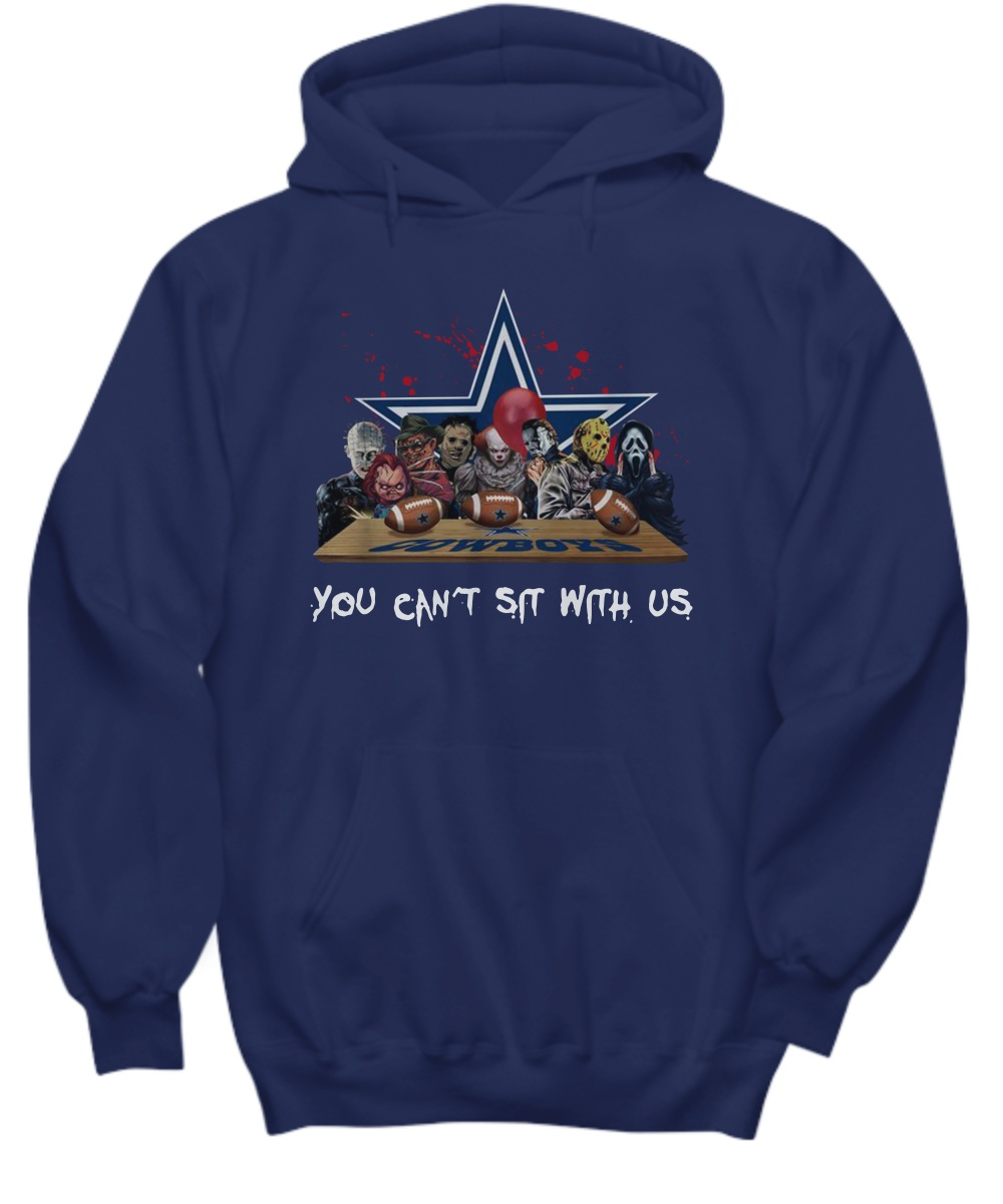 Horror Movie Dallas Cowboy you can't sit with us hoodie