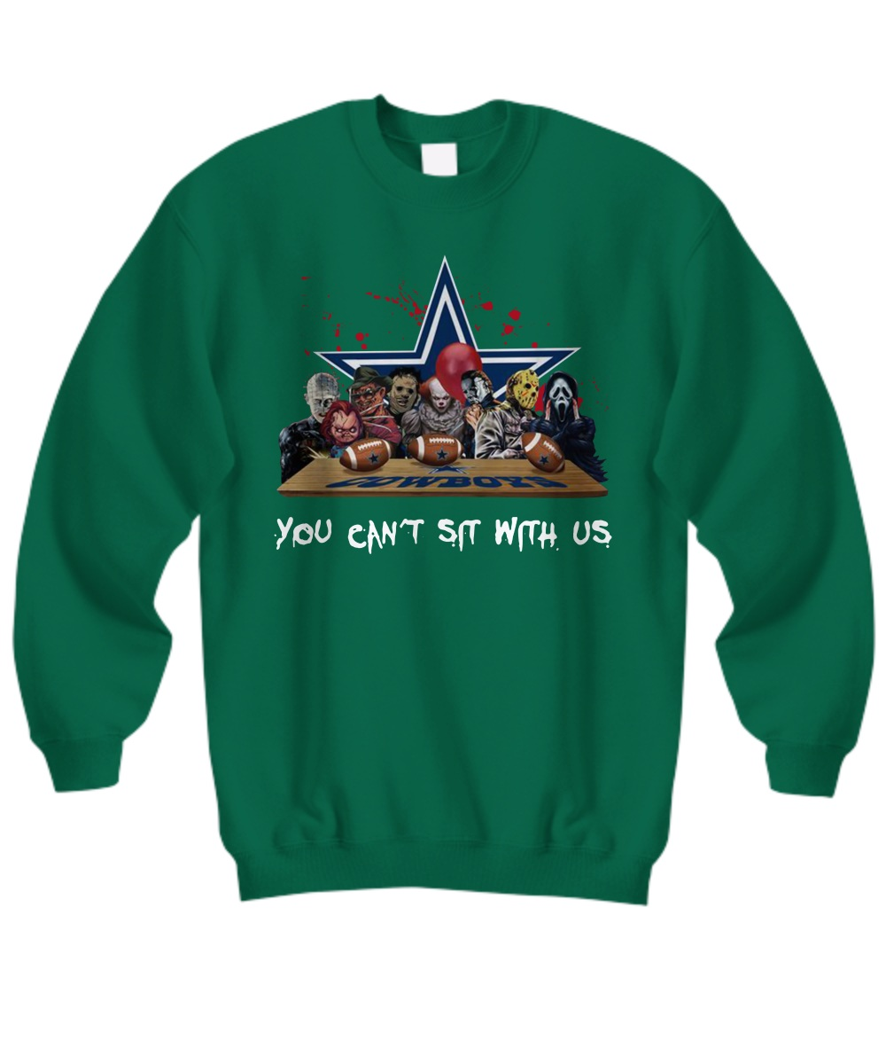 Horror Movie Dallas Cowboy you can't sit with us sweatshirt