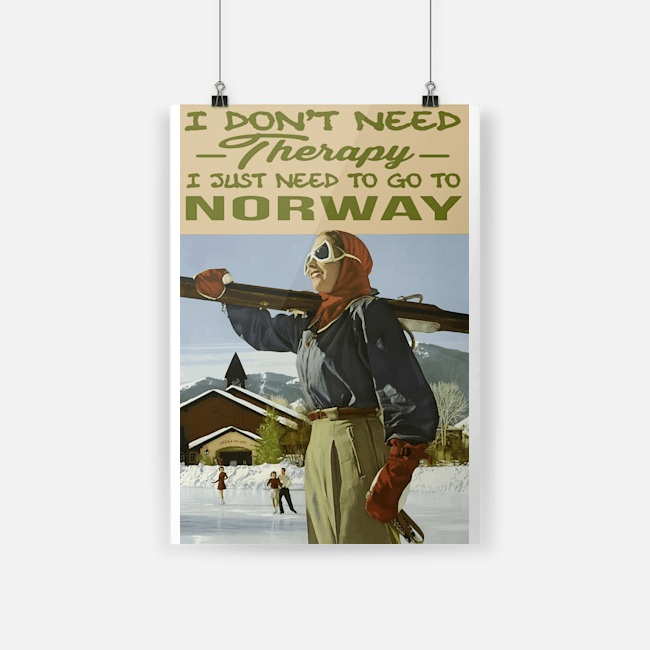 I don't need therapy I just need go to Norway poster