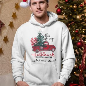 This is my red truck Hallmark Christmas movie shirt