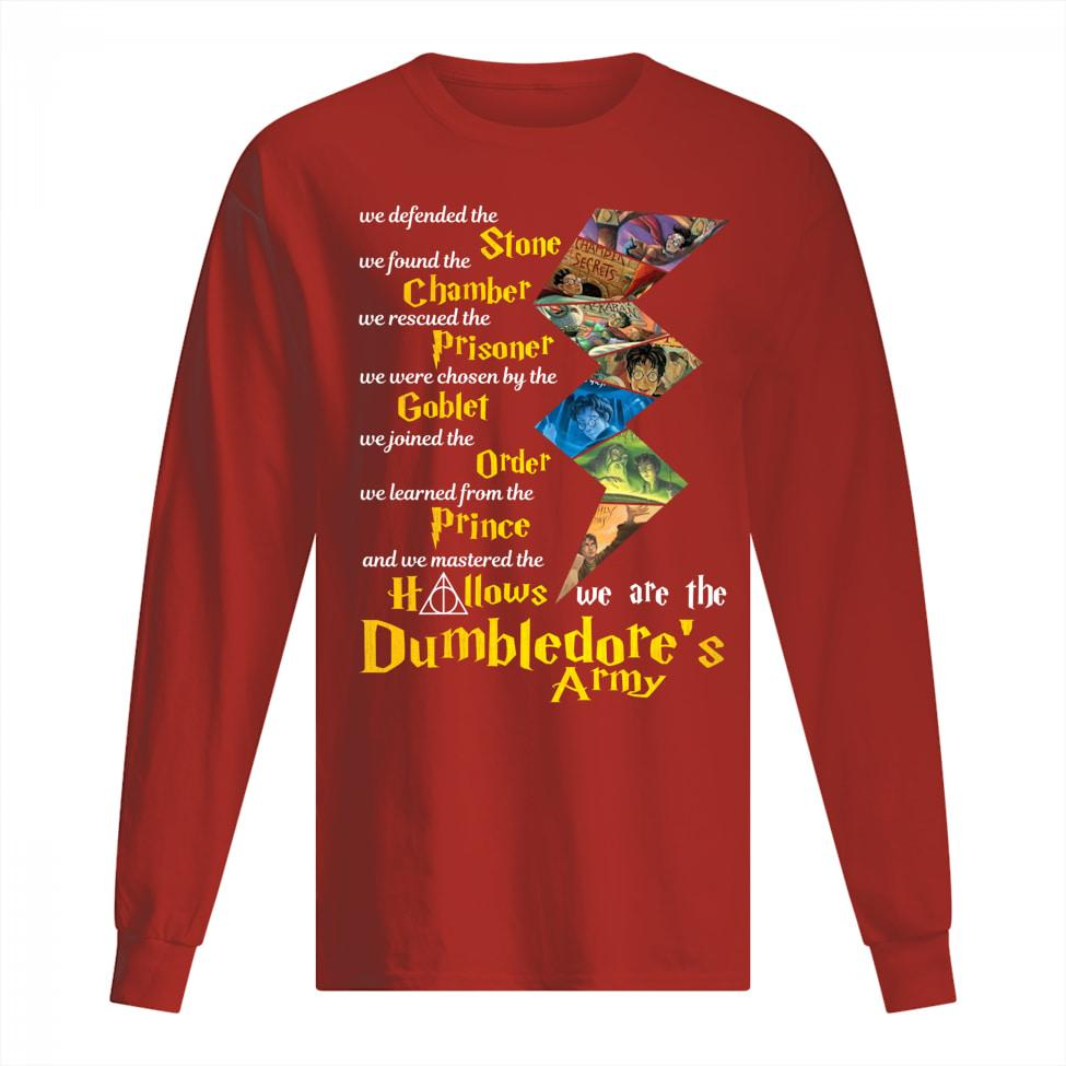 We defended the Stone we found the Chamber we are the Harry Potter men long sleeve