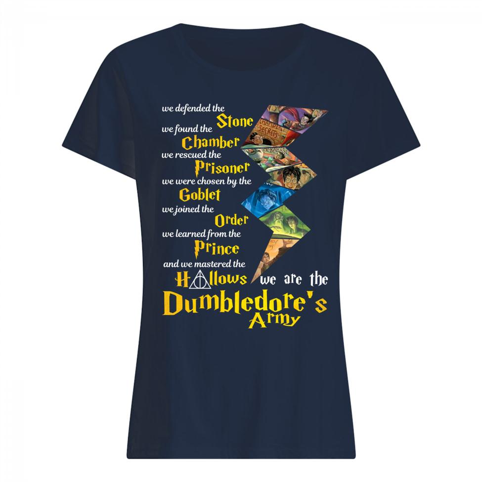 We defended the Stone we found the Chamber we are the Harry Potter women shirt
