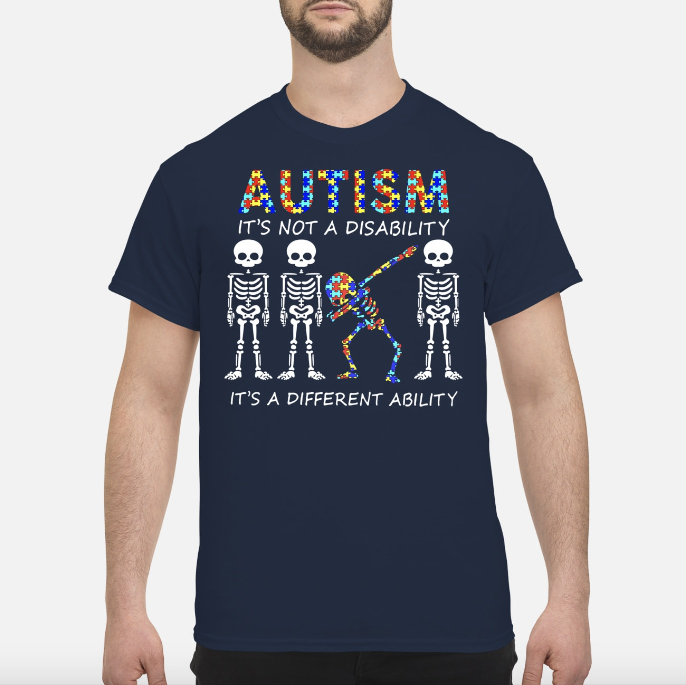 Autism it's not a disability it's a different ability skeletons men shirt