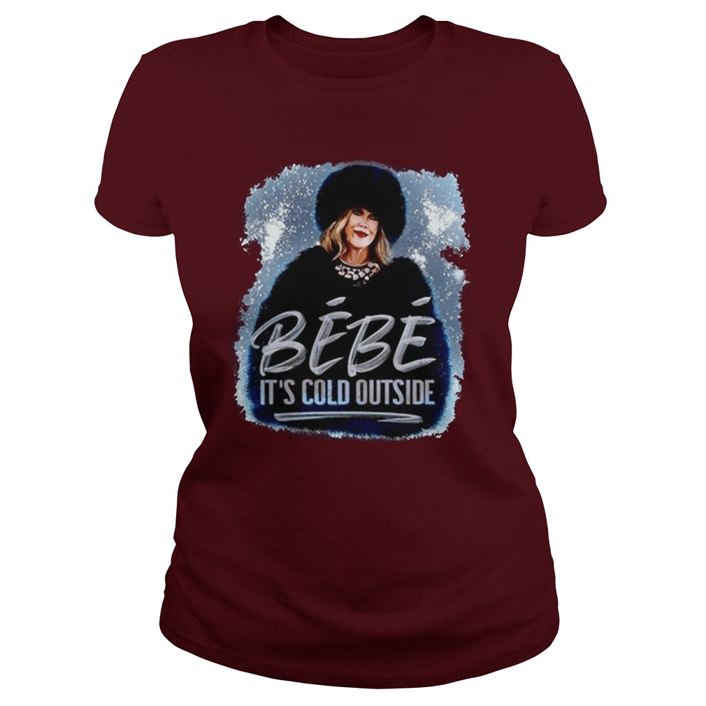 Bebe It's Cold Outside Lady Shirt