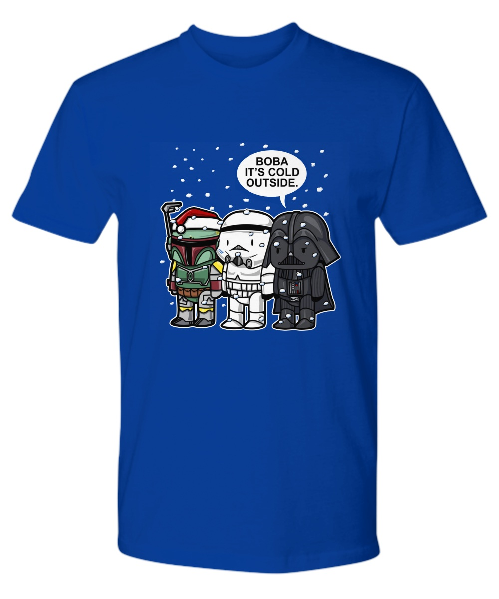 Boba, It's Cold Outside Star Wars Christmas Premium Shirt