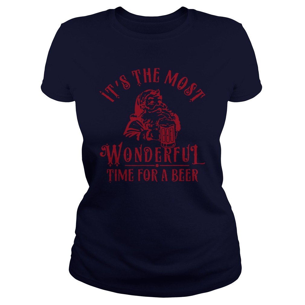 It's the most wonderful time for a beer Christmas lady shirt