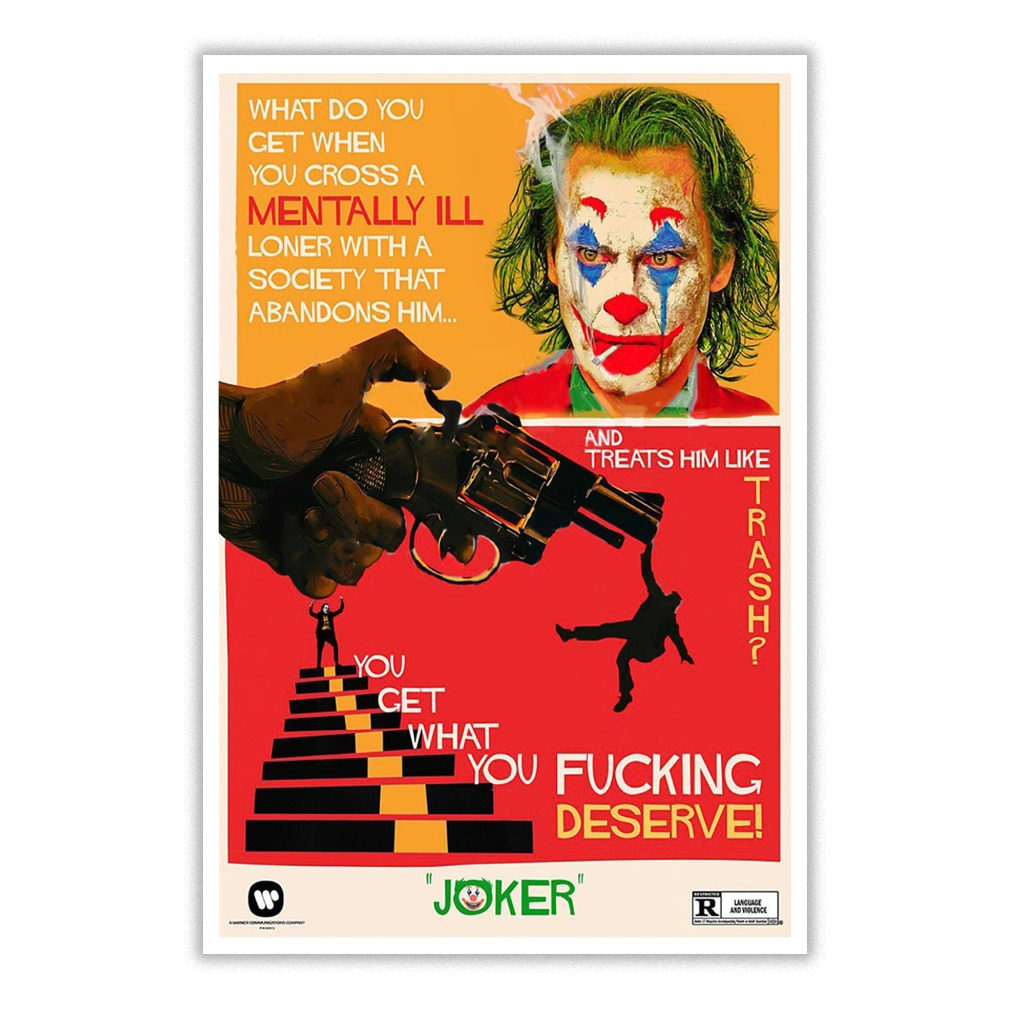 Joker what do you get when you cross a mentally ill small poster