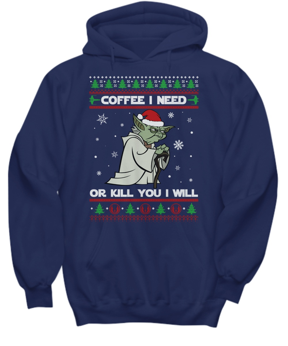 Seagull Star Wars coffee I need or kill you I will ugly hoodie