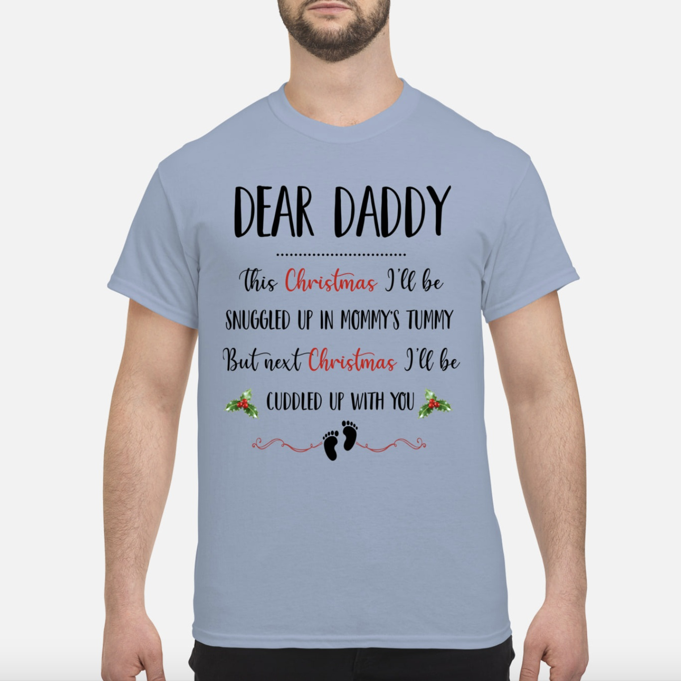 Dear daddy this christmas I'll be snuggled up in mommy's tummy men shirt