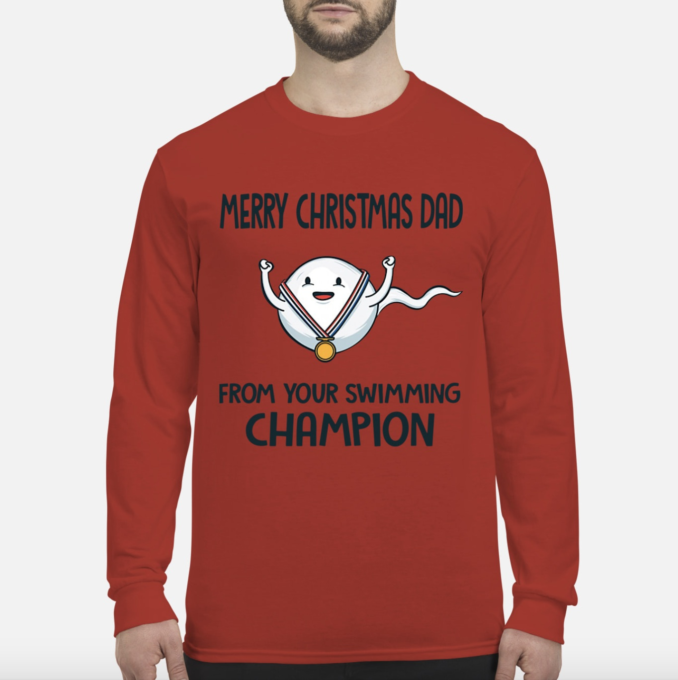 Sperm Merry Christmas dad from your swimming champion long sleeve