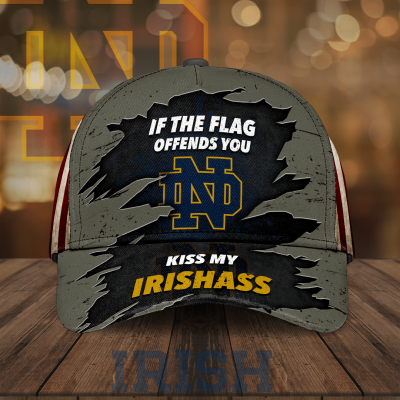 If the flag offends you kiss my Irishass Notre Dame Fighting Irish 3D Cap